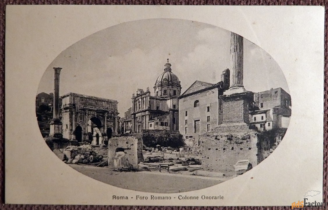Антикварная открытка Рим. Римский форум (Италия)