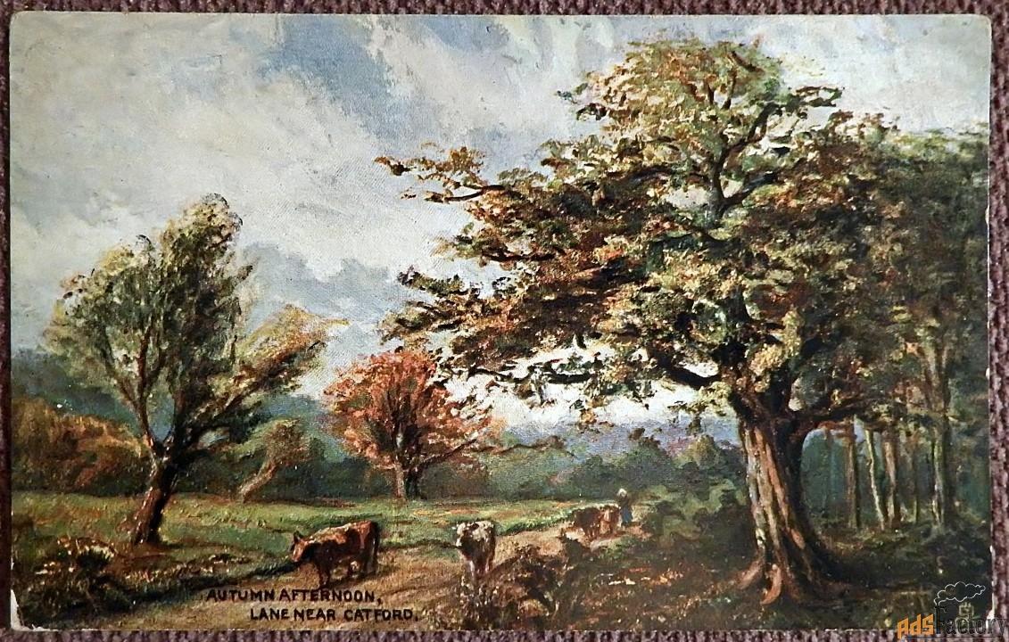 Антикварная открытка Осенний полдень. Дорога близ Кэтфорда (Англия)