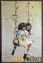 Антикварная открытка Дети на качелях